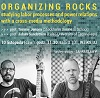miniatura Organizing rocks - studying labor processes and power relations with a cross-media methodology - 10 listopada 2016